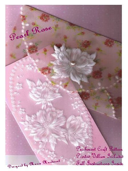 Maria Maidment's Pearl Rose Parchment Project